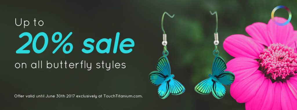 Up to 20% off butterfly styles in June 2017.
